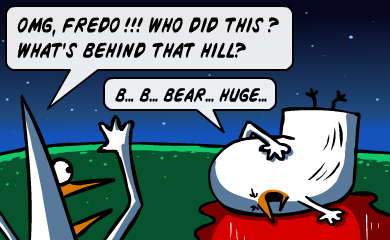 OMG Fredo, who did this? What's behind that hill? - Bear, huge...