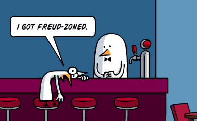 I got freud-zoned.