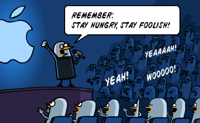 Stay hungry, stay foolish!