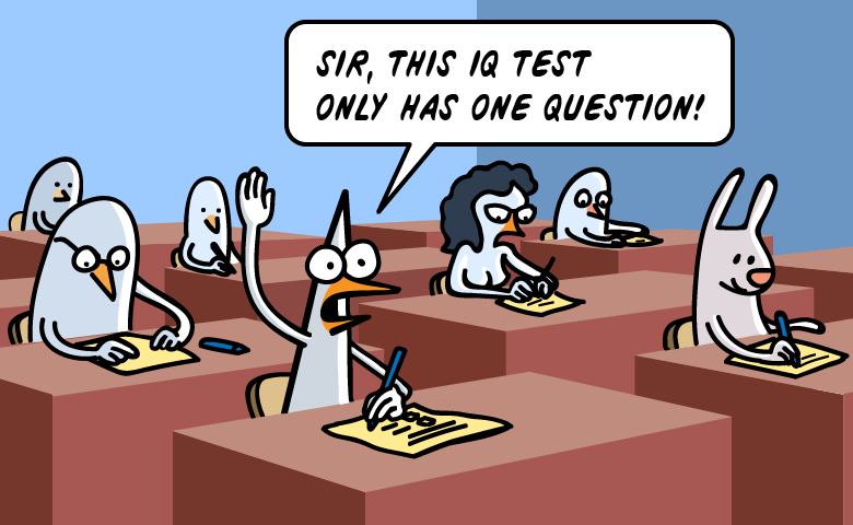 Pidjin: Sir, this IQ Test only has one question!