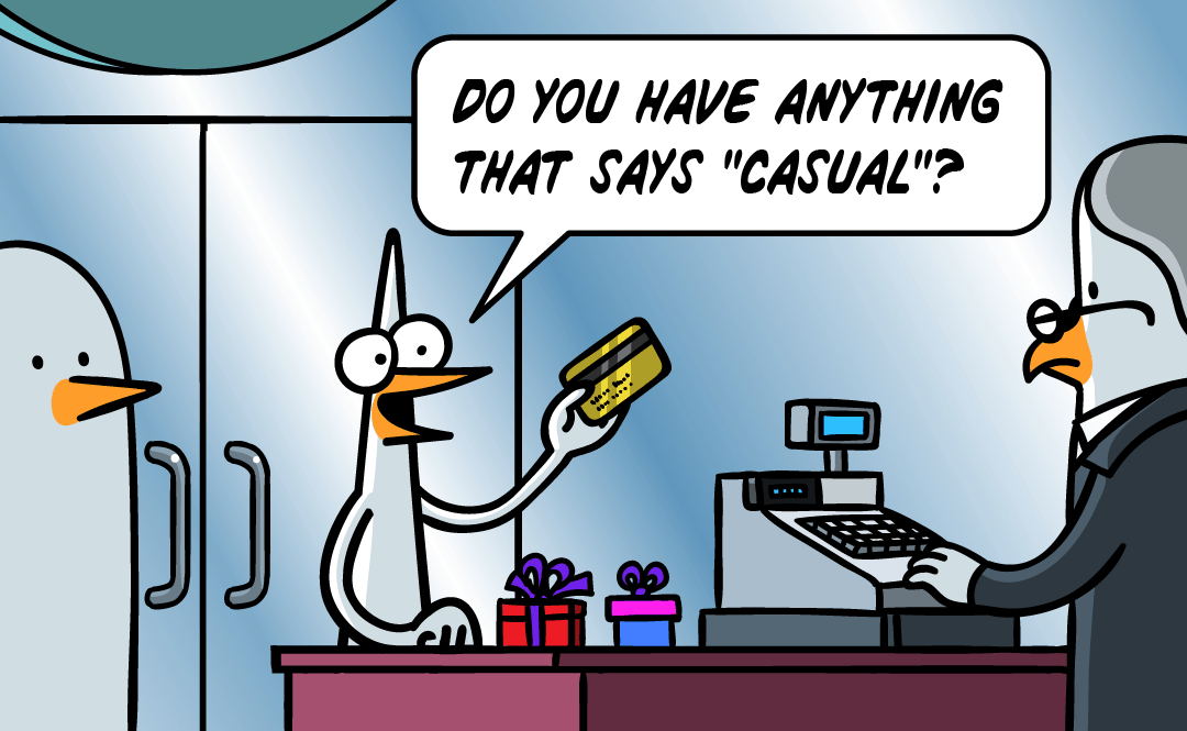 Do you have anything that says casual?