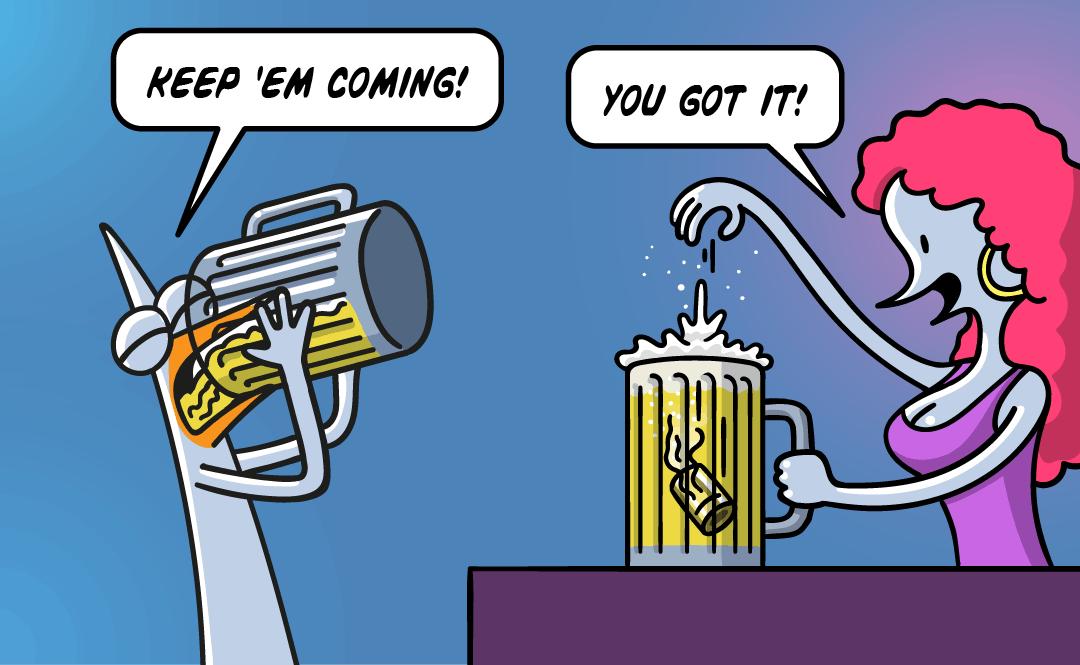 Pidjin drinks. 'Keep them coming' 'You got it'