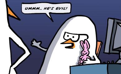 Ummm...he's evil!