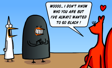 Hey Monique! - Wooo... I don't know who you are... But I've always wanted to go black!