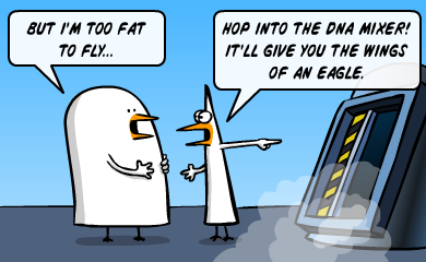But I'm too fat to fly... - Hop into the DNA mixer! It'll give you the wings of an eagle.